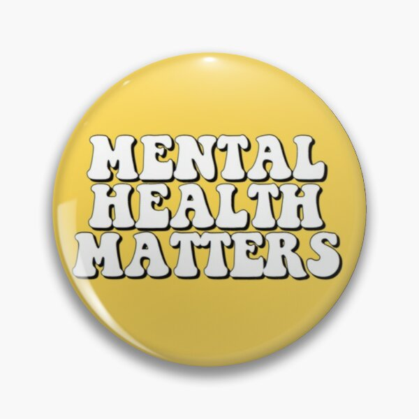 Mental Health Matters Pin