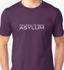 It's Legal To Seek Asylum - White Unisex T-Shirt