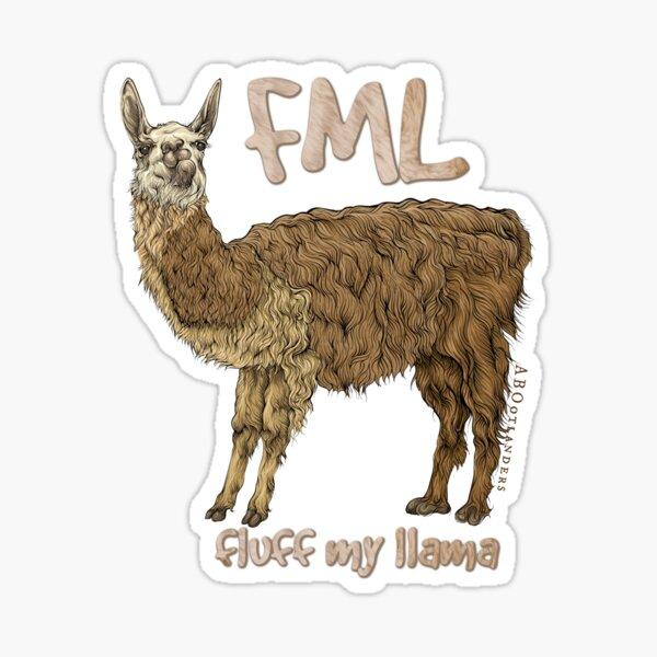 FML - Fluff my Llama Sticker