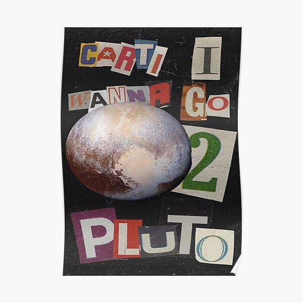 carti i wanna go to pluto! Poster