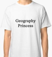 Geography Princess  Classic T-Shirt
