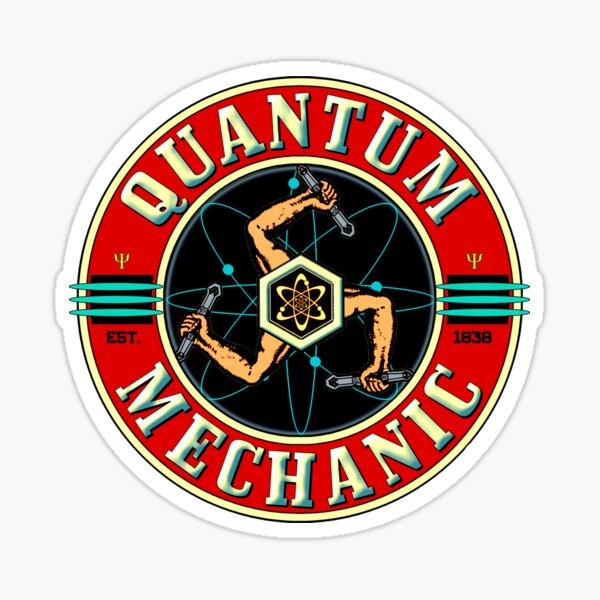 QUANTUM MECHANIC Sticker