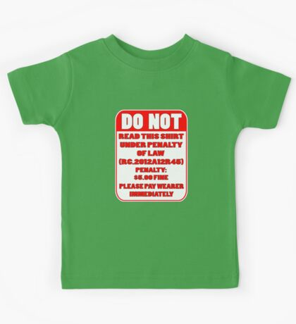 DO NOT READ THIS T Kids Clothes