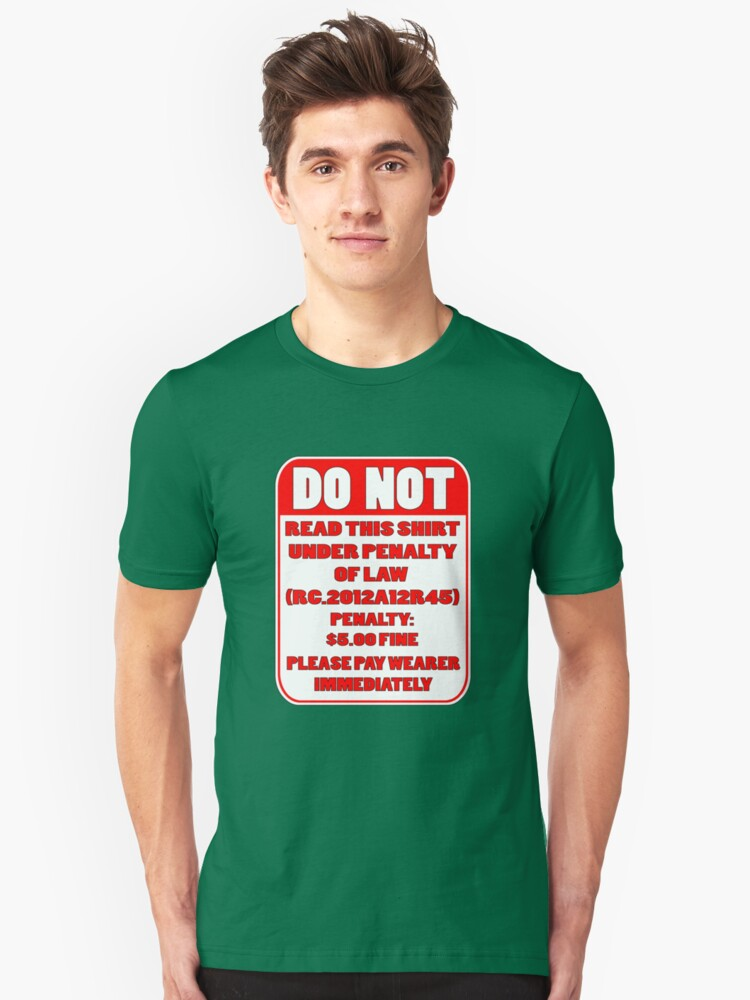 DO NOT READ THIS T Unisex T-Shirt Front