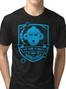 IT'S TIME TO SPLIT! Tri-blend T-Shirt