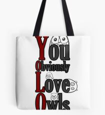 YOLO - You Obviously Love Owls Tote Bag