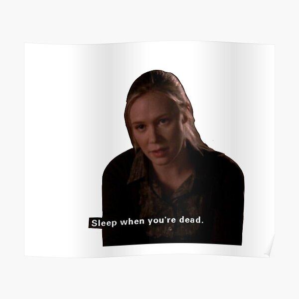 Sleep When You're Dead - Paris Geller Poster