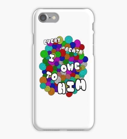 Every Breath  iPhone Case/Skin