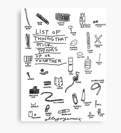 'List of Things that hold things Up or Together' Metal Print