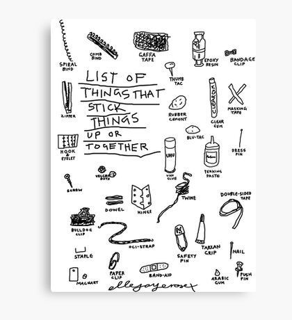 'List of Things that hold things Up or Together' Canvas Print