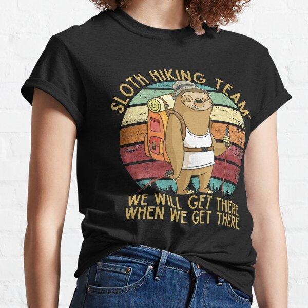 wenn wir dort ankommen Classic T-Shirt