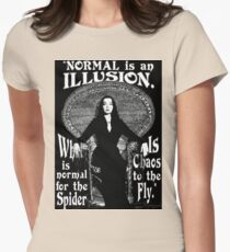 """Morticia Addams-""""Normal Is An Illusion..."""" Womens Fitted T-Shirt"""
