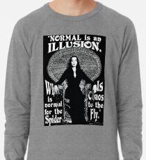 "Morticia Addams - ""Normal ist eine Illusion ..."" Leichter Pullover"