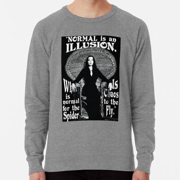 "Morticia Addams-""Normal Is An Illusion..."" Lightweight Sweatshirt"