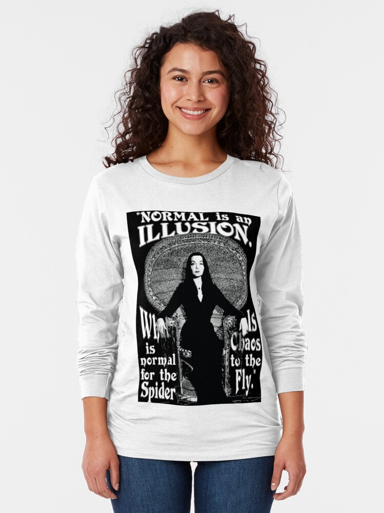 "Alternate view of Morticia Addams-""Normal Is An Illusion..."" Long Sleeve T-Shirt"