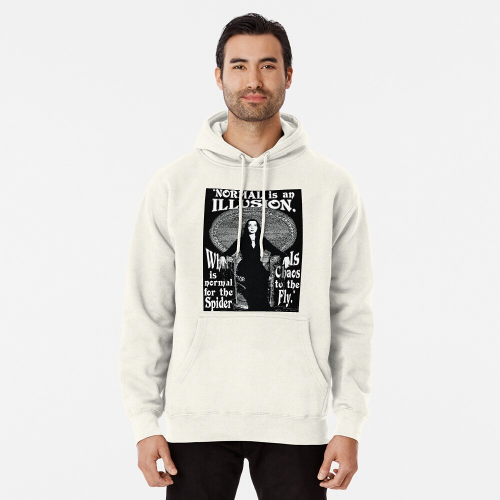 """Morticia Addams-""""Normal Is An Illusion..."""" Pullover Hoodie"""