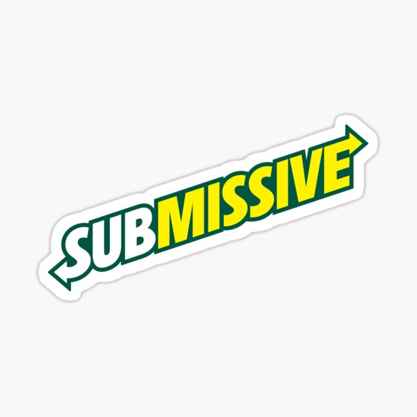 SUBmissive Sticker
