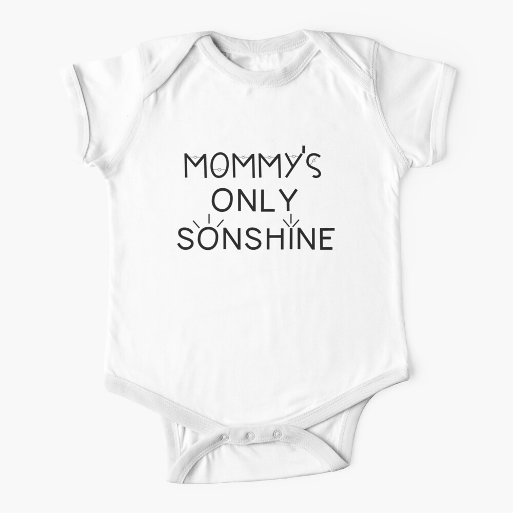 Mommy and Me Matching Shirts - Mommy's Only Sonshine  Baby One-Piece