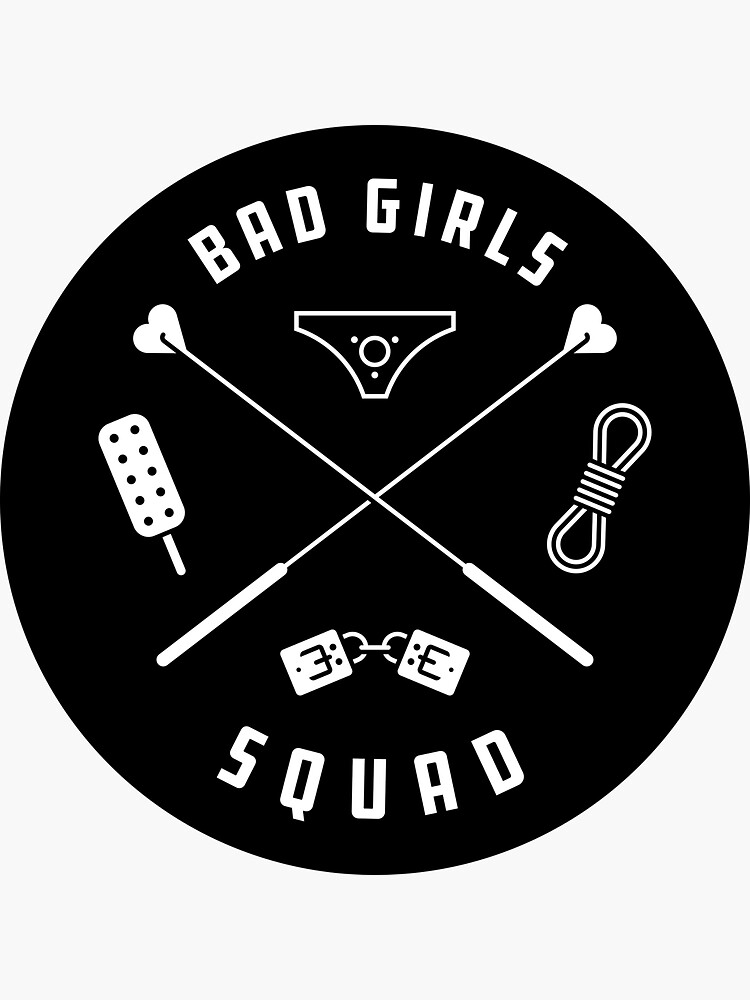 Bad Girls Squad by penandkink