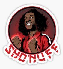 shon'uff shogun of harlem Sticker