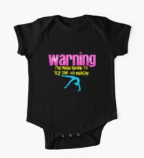 Gymnastics - Warning I have been known to flip for no reason Kids Clothes