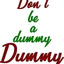 Dummy Art Print By Flaars Redbubble