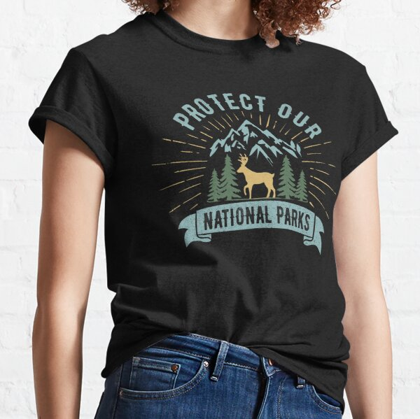 Protect Our National Parks Classic T-Shirt