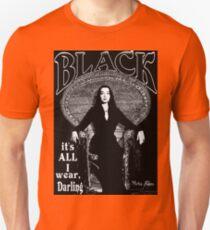 """BLACK- It's All I Wear""- Morticia Addams Unisex T-Shirt"