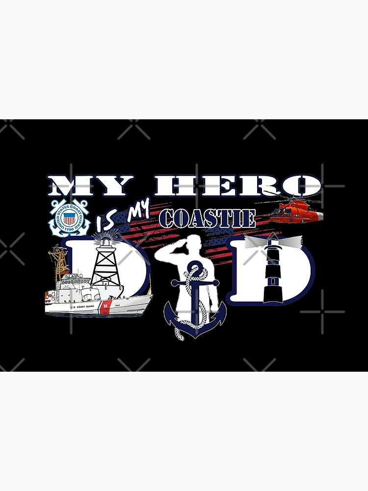 My hero is my Coastie Dad by Mbranco