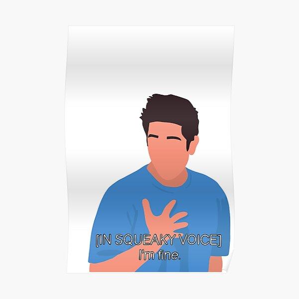 Ross Geller - I'm fine. Poster