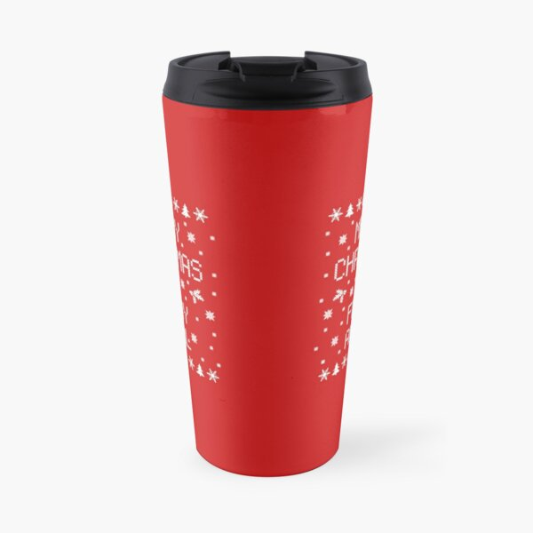 Merry Christmas Ya Filthy Animal Travel Mug