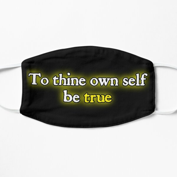 To Thine Own  Self  Be  True  Hamlet Shakespeare Mask Mask