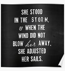 She Stood In The Storm... Poster