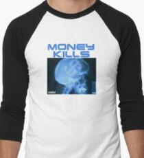 Money kills Men's Baseball ¾ T-Shirt
