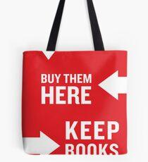 Keep Books Here Tote Bag