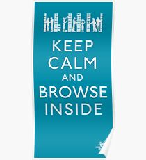 Keep Calm and Browse Inside Poster
