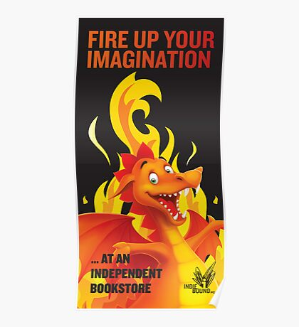 Fire Up Your Imagination Poster
