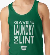 Gave Up Laundry Tank Top
