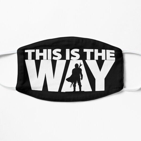 C'est le chemin | Série Geekdom | DopeyArt Masque sans plis