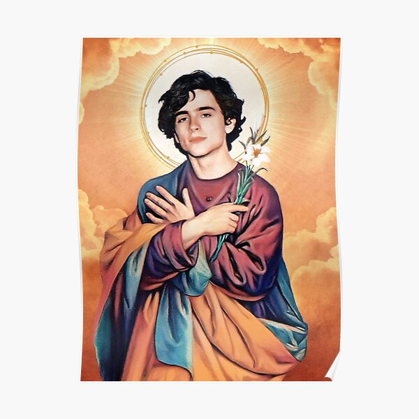 Saint Timothee Chalamet  Poster