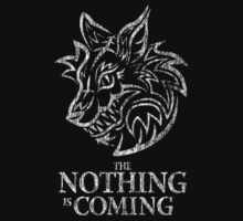 The Nothing is coming (white)