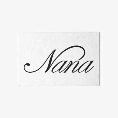 Nana, Nana T-shirt, Nana Gift, Art Board Print