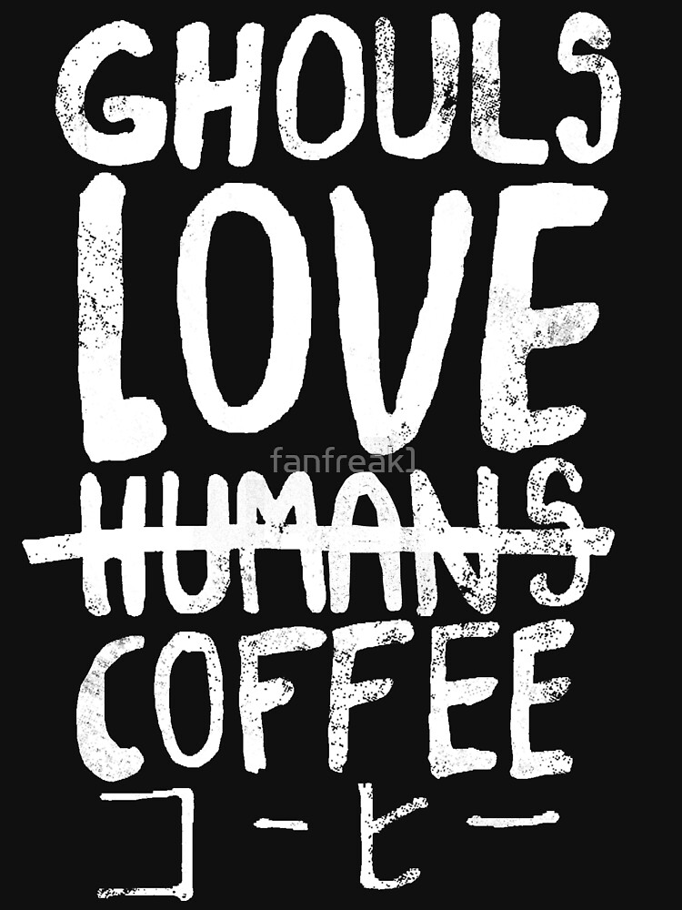 Ghouls love coffee by fanfreak1