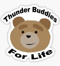 Thunder Buddies for Life Sticker