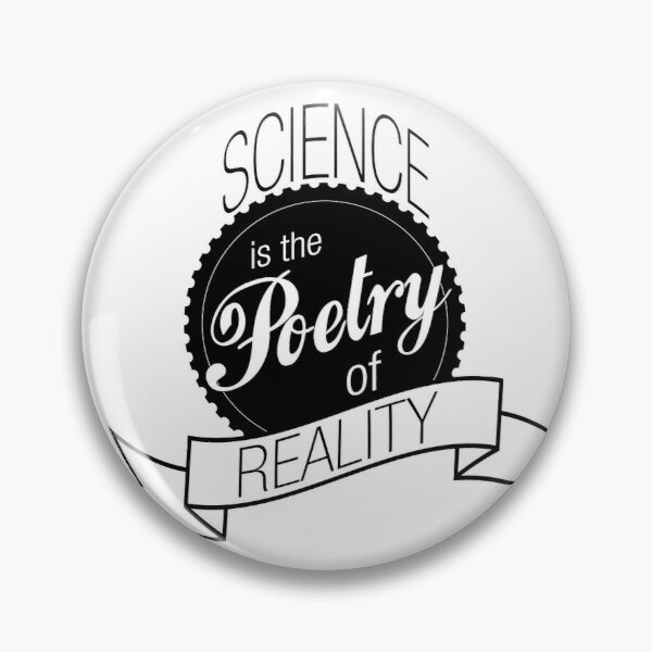 Science Poetry of Reality (mugs) Pin