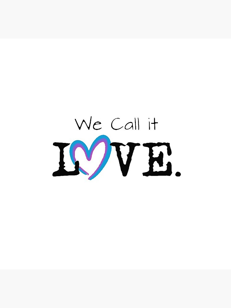 We Call it Love by squallykins