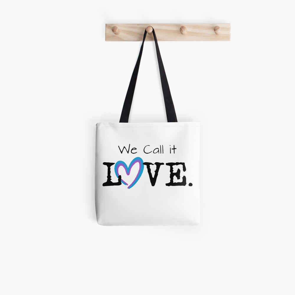 We Call it Love Tote Bag