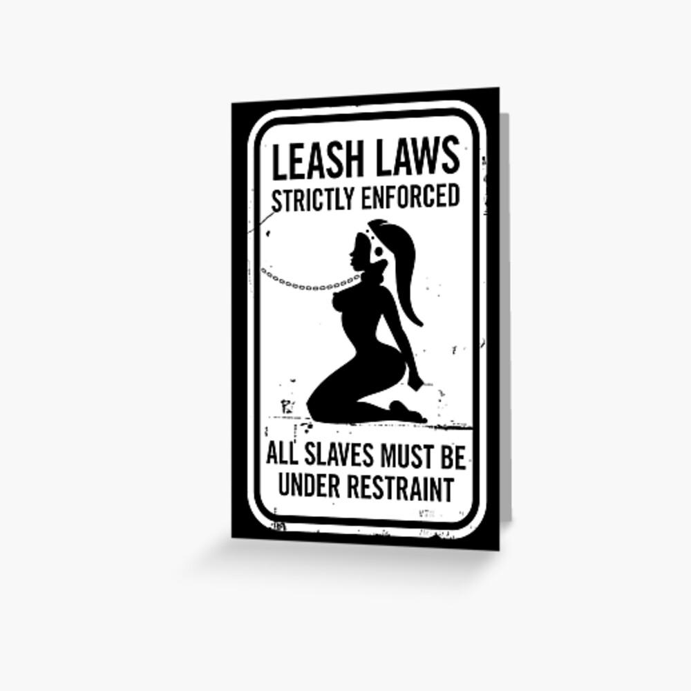 Leash Laws Strictly Enforced - twi'lek version  Greeting Card