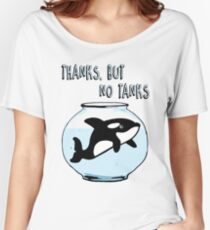 Thanks But No Tanks - Orcas Women's Relaxed Fit T-Shirt