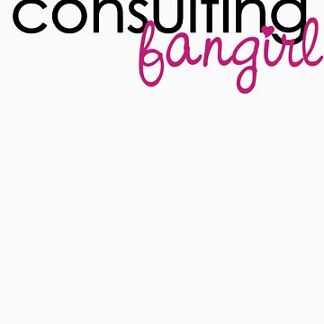 Consulting Fangirl - Black & Pink by dorothydonne